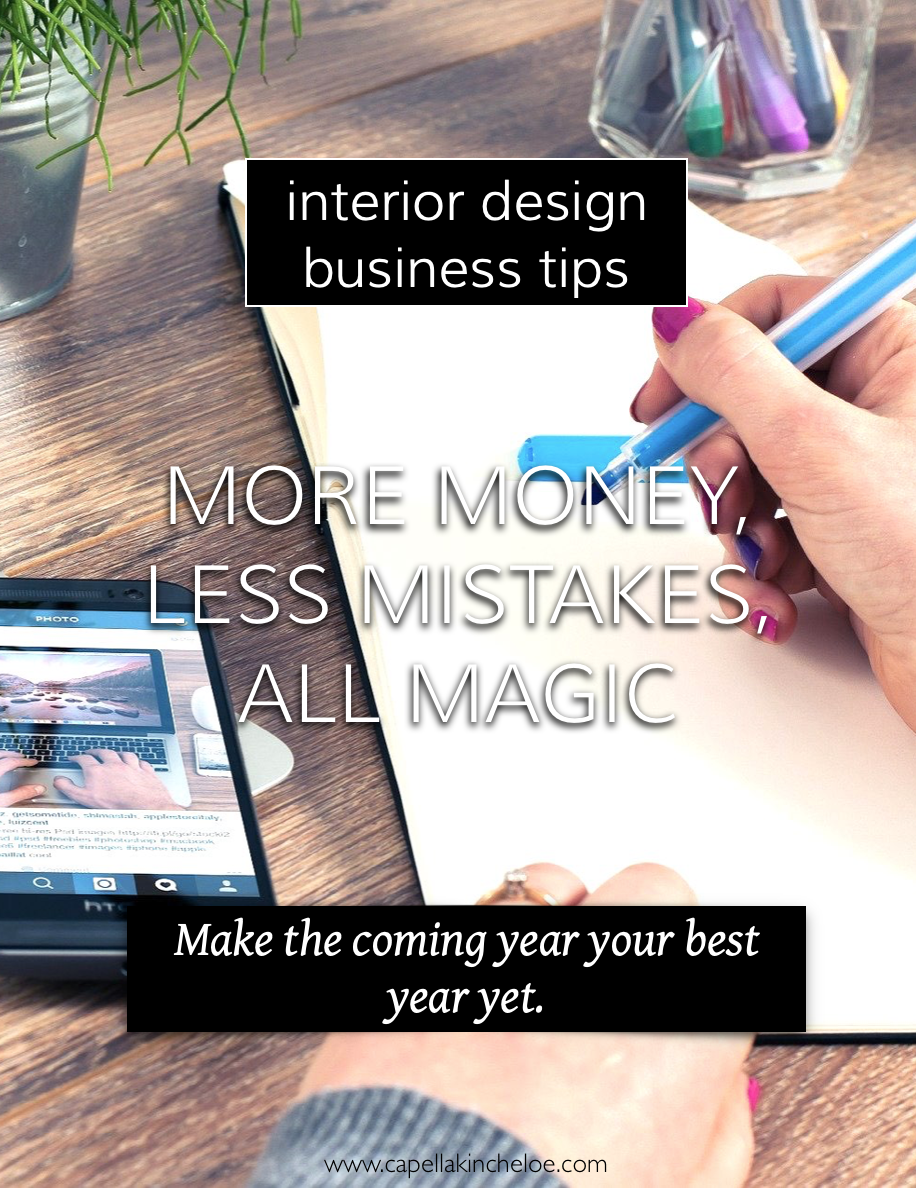 More Money Less Mistakes All Magic Interior Design Business