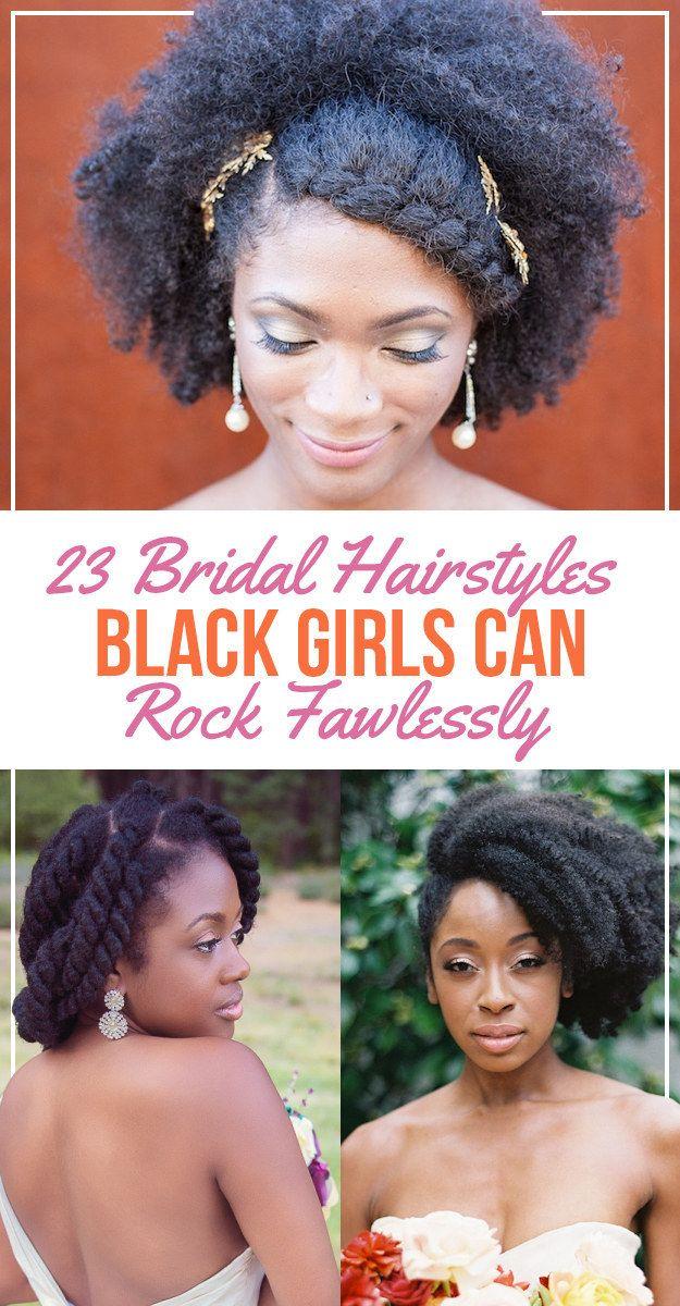 23 Bridal Hairstyles That Look Great On Black Women Natural Hair Wedding Natural Hair Styles Curly Hair Styles