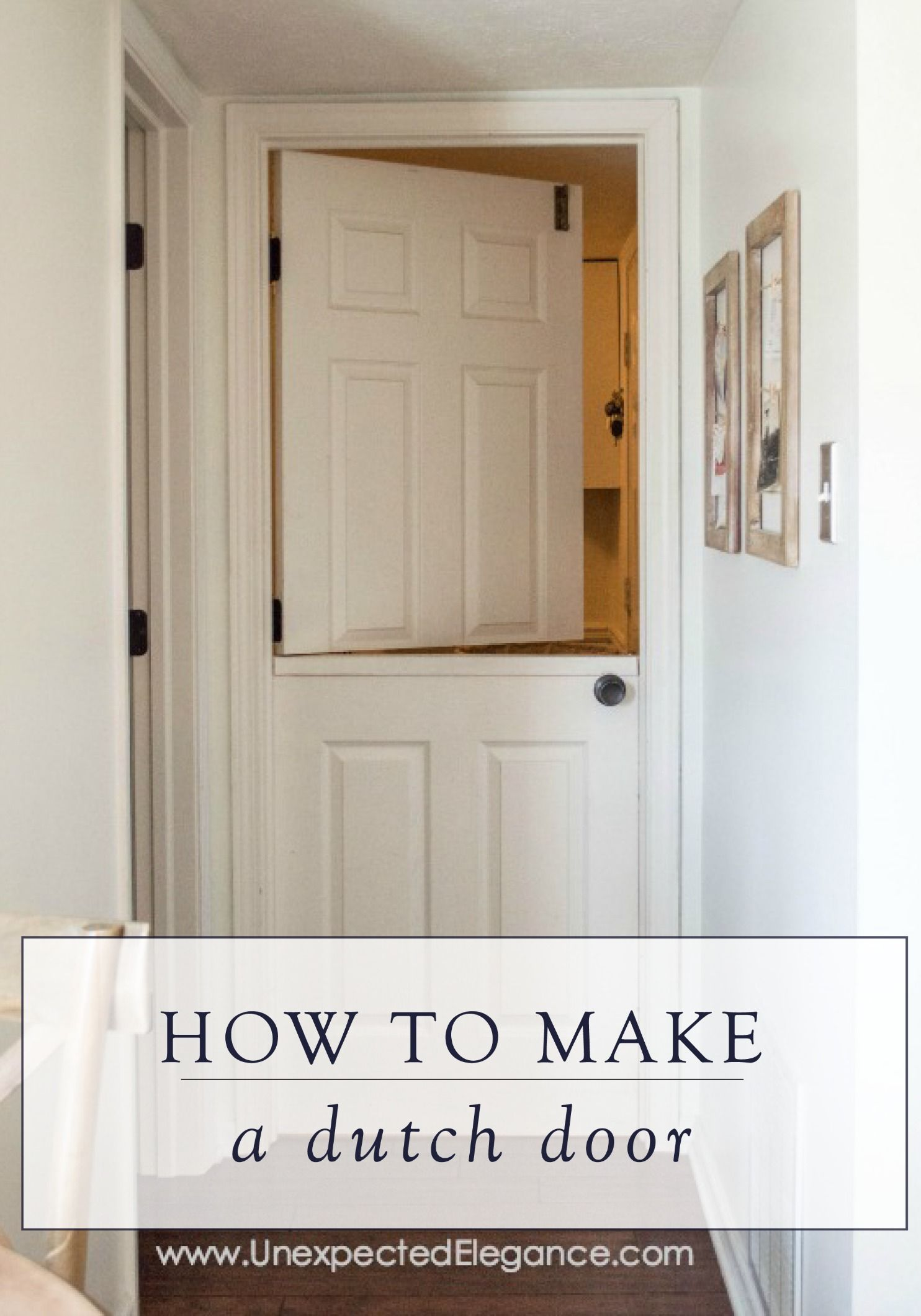 How To Make A Dutch Door From Interior