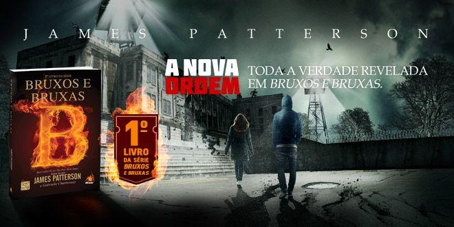 Saiba mais: http://www.blognovoconceito.com.br/livros/bruxos-e-bruxas-james-patterson-e-gabrielle-charbonnet/