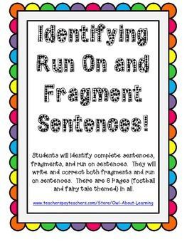 Complete Sentences, Fragments, and Run On Sentences ...