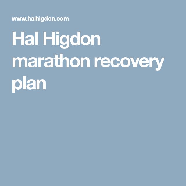 Hal Higdon Marathon Recovery Plan  Rollin Rollin Rollin