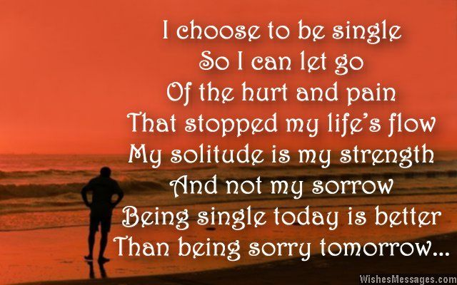 Being Single Poems Inspirational Poems About Being Single And Happy Single And Happy Funny Quotes Fun Quotes Funny
