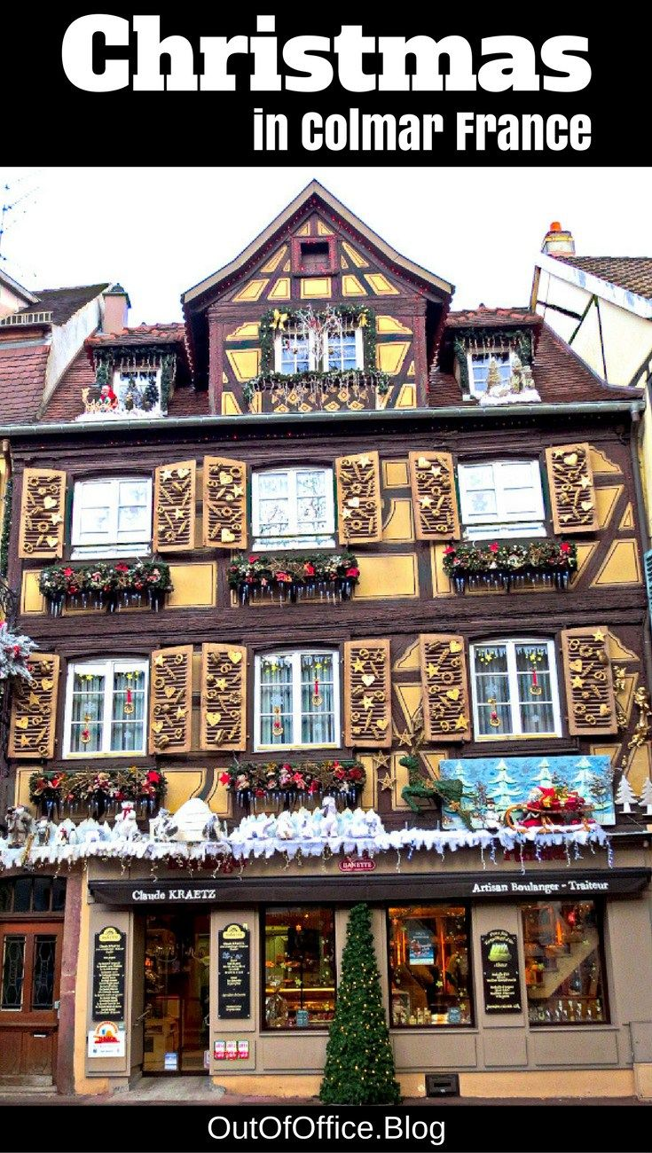Colmar France's town center is transformed from fairy tale to snow globe with decorations, twinkle lights, Christmas music and the smell of gingerbread. #colmar #france #travel #christmasmarket