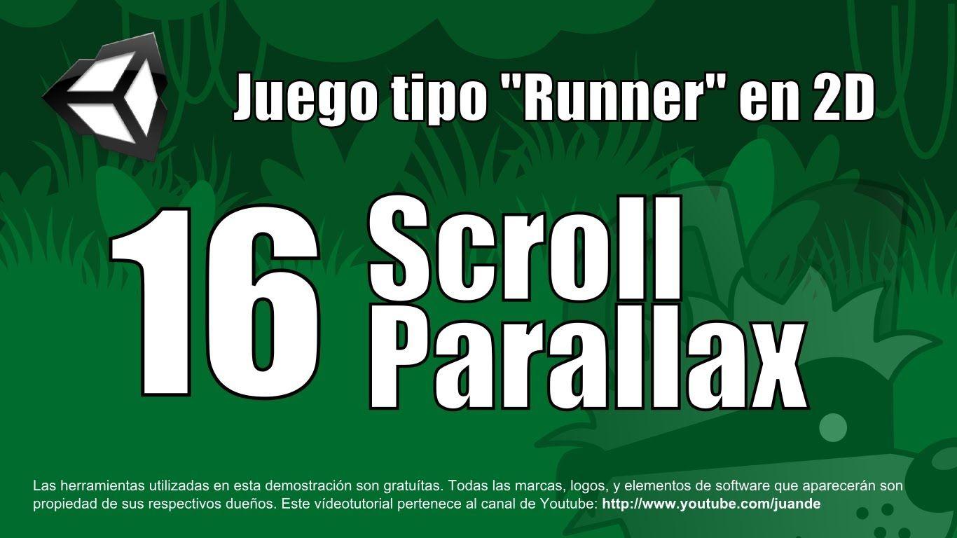 16 Scroll Parallax Tutorial Unity 2d En Espanol Fabricando