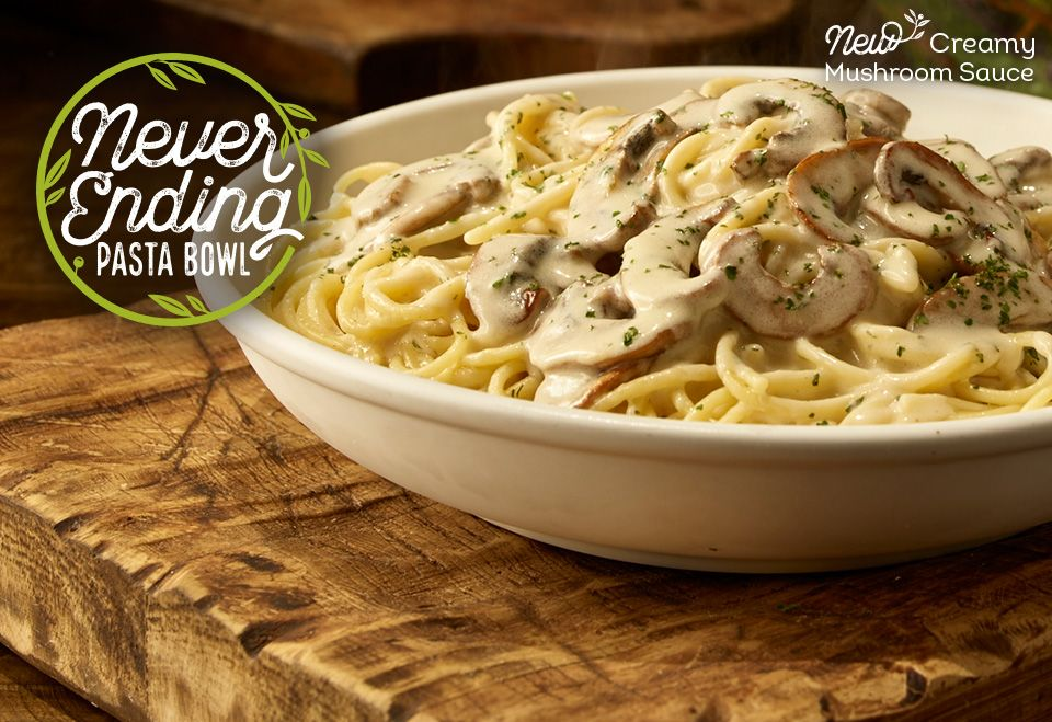 Never Ending Pasta Bowl Starting At 9 99 Order Now Never Ending Pasta Stuffed Mushrooms Creamy Mushroom Sauce
