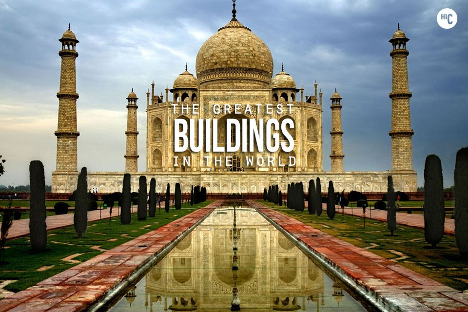 23 Of The Greatest Buildings In The World