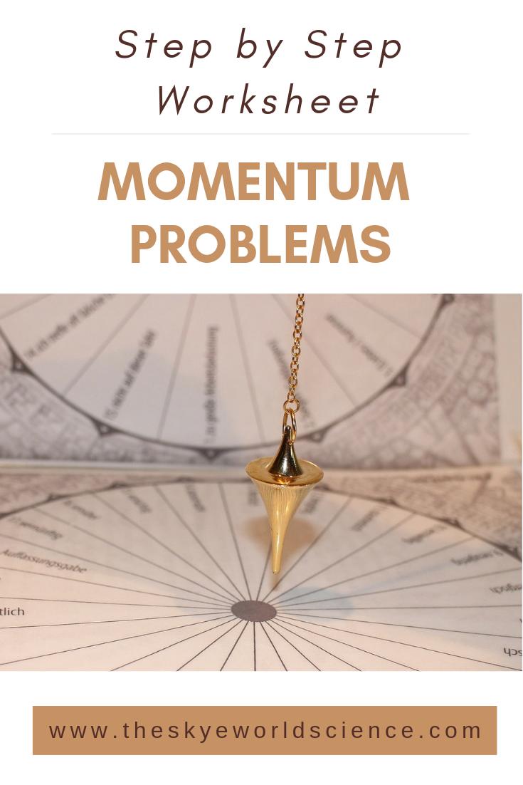 Momentum Problems Worksheet Word Problems Word Problem Worksheets Basic Math Skills [ 1102 x 735 Pixel ]