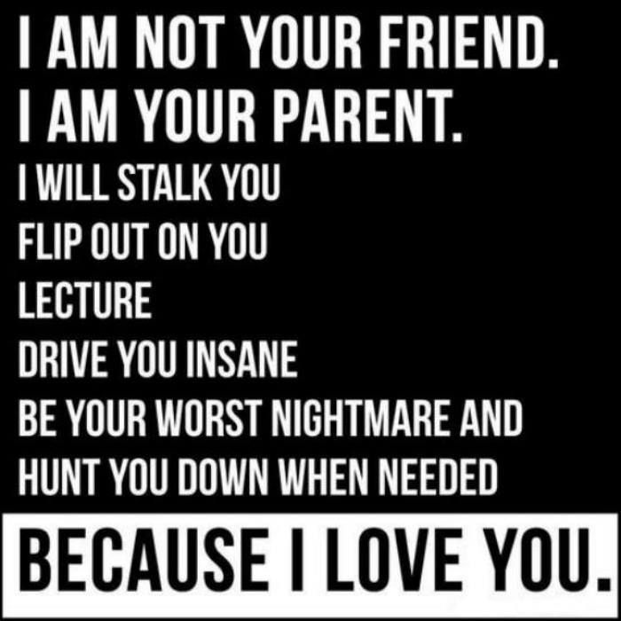Teenagers Parent Sign Not your friend will Love Lecture Stalk worst nightmare