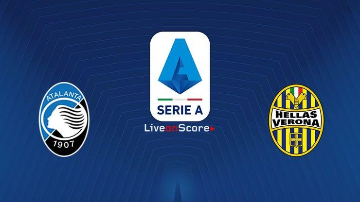 Atalanta Vs Verona Preview And Prediction Live Stream Serie Tim A