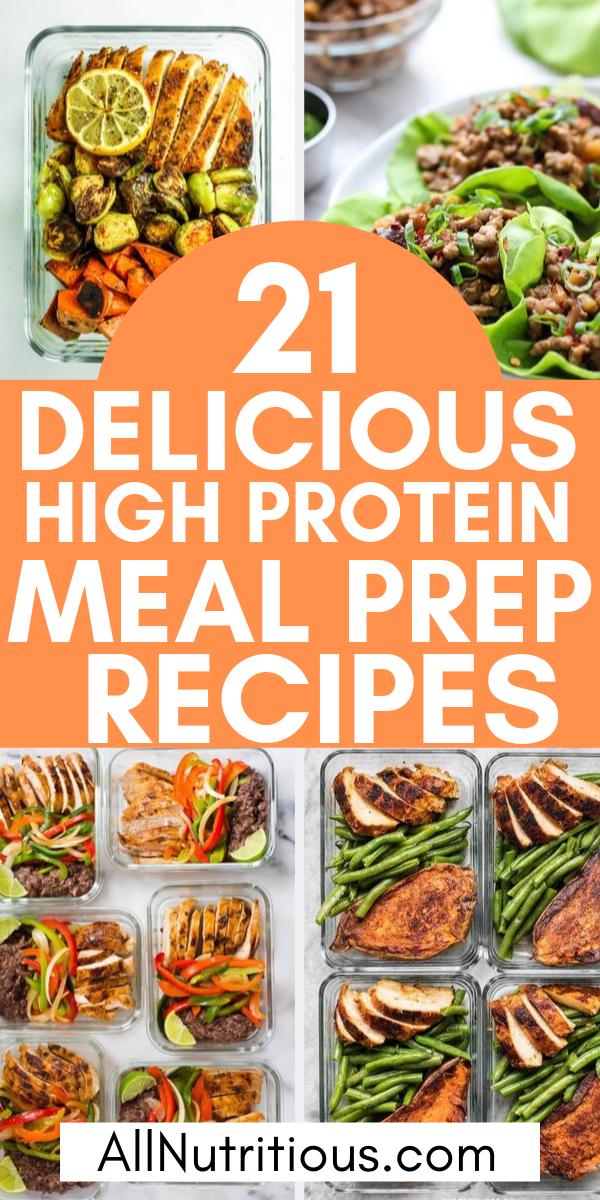 21 Delicious High Protein Meal Prep Recipes