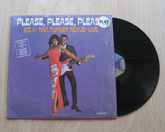 """SALE Ike and Tina Turner """"Please, Please, Please"""" Vinyl Record LP. Amazing Live Revue. A Must Have!"""