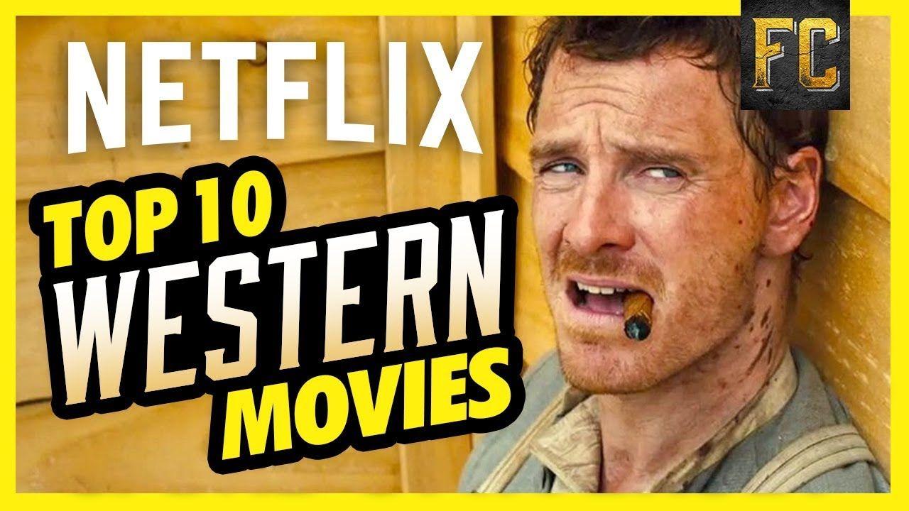Top 10 Westerns on Netflix Best Movies on Netflix Right