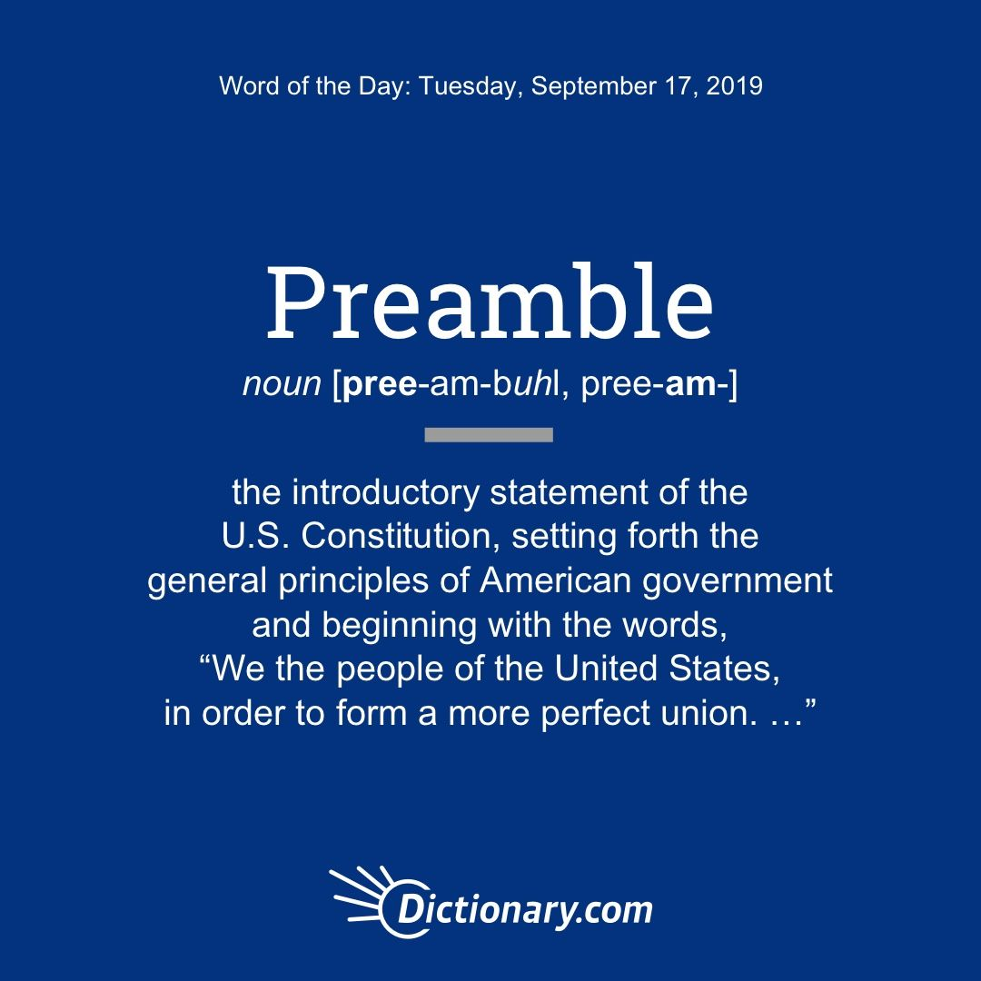 Preamble Word Of The Day September 17 2019 Uncommon Words Discus Constitution