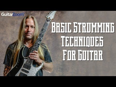 Basic Strumming Techniques For Guitar Guitar Lessons For Beginners Guitar Chords Music Theory Guitar
