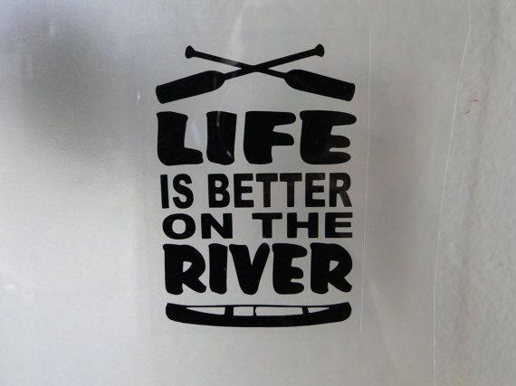 River Life,Kayaking,Paddling,Water,Lake,Paddle Sports,Fishing,River,vinyl decals