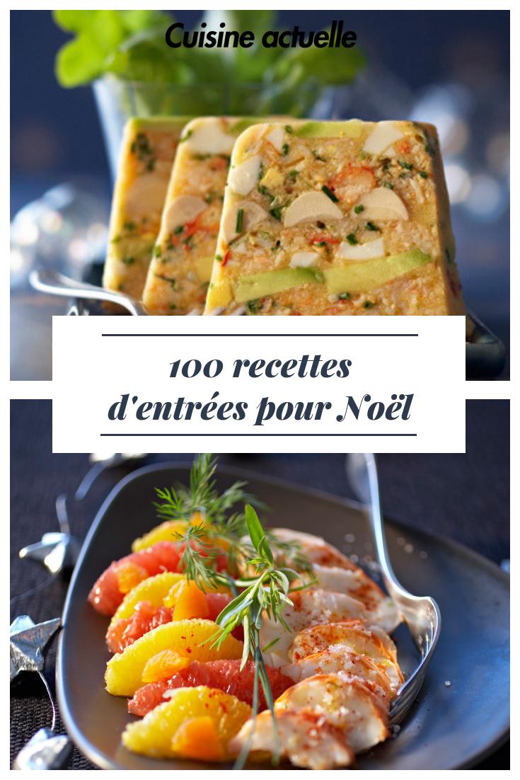 100 recettes d'entrées pour Noël | Recette entrée, Entree noel