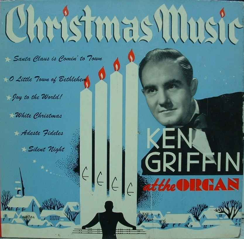 Vintage Christmas Records ~ Christmas Music by Ken Griffin
