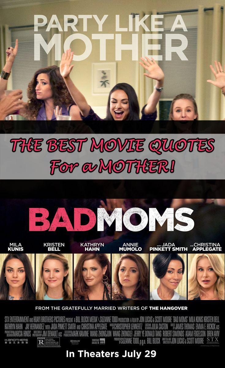 Bad Moms Movie Quotes Huge List Of Movie Lines Bad Moms Bad Mom Quotes Bad Moms Movie