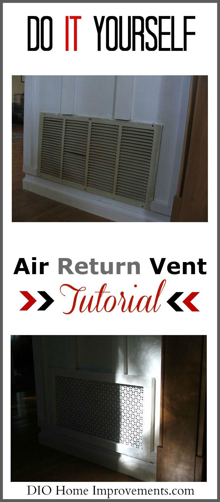 DIY Air Return Vent For the Home Air return, Return