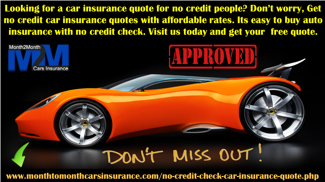 Tips To Get Cheap Rates On No Credit Check Car Insurance Auto