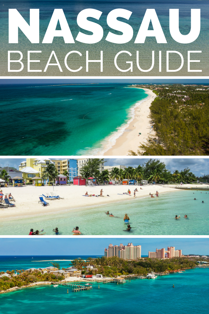 Everything You Need To Know About The Best Bahamas Beaches In Nau Visit Junkanoo Beach Cable Cabbage Paradise Island And