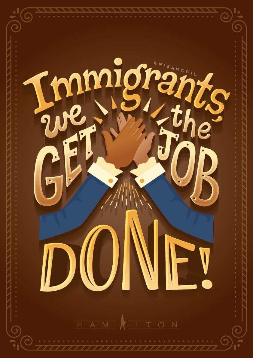 Immigrants We Get The Job Done Hamilton Lyrics : immigrants, hamilton, lyrics, ✧・゚:*, Hannah, *:・゚✧, Hamilton, Lyrics,, Quotes,, Musical