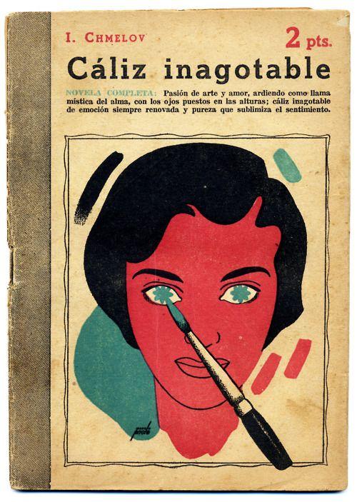 Book Cover Design Reference : Manolo prieto s caliz inagotable vintage book jacket