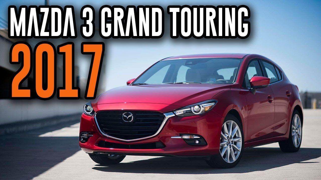 2017 Mazda 3 Grand Touring 2.5L Automatic Sedan