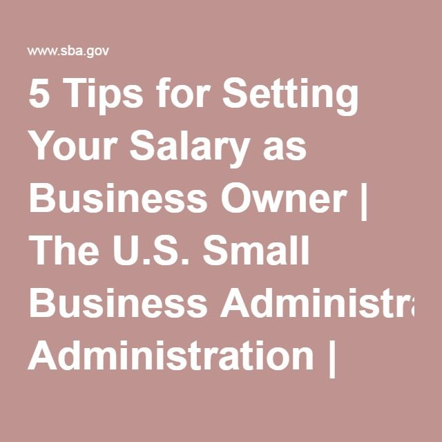 5 Tips for Setting Your Salary as Business Owner The US Small