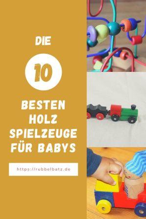 Die 10+ besten Babyspielzeuge aus Holz ⭐ Rubbelbatz in ...