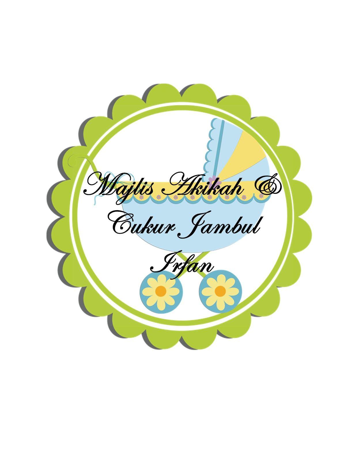 Sticker untuk majlis aqiqah jenis materal mirrorkote saiz boleh customize whatsapp 0172564200 www
