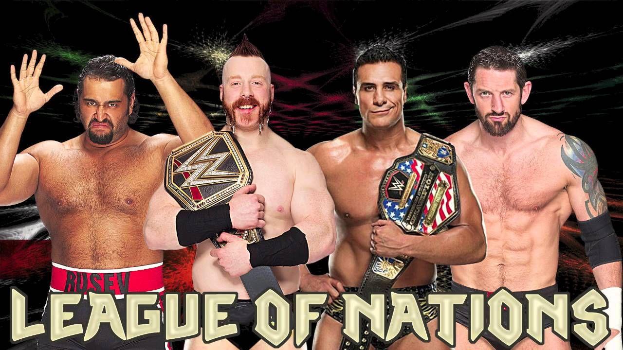 League Of Nations Wwe League Of Nations Wwe League Wwe
