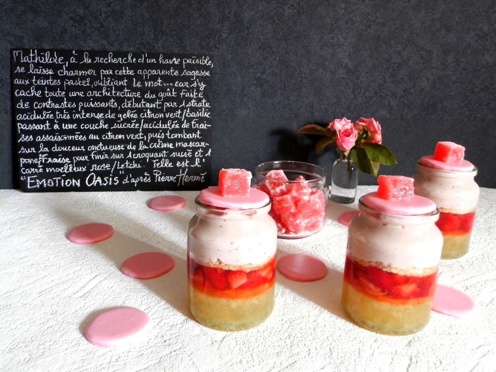 Emotion Oasis d'après Pierre Hermé : verrine fraise ...