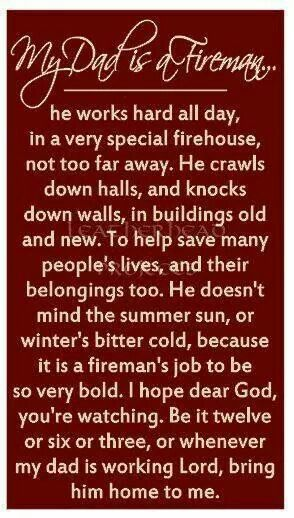 3792d0c0e My Dad is a Fireman Firefighter Room, Firefighter Crafts, Firefighter  School, Firefighter Quotes