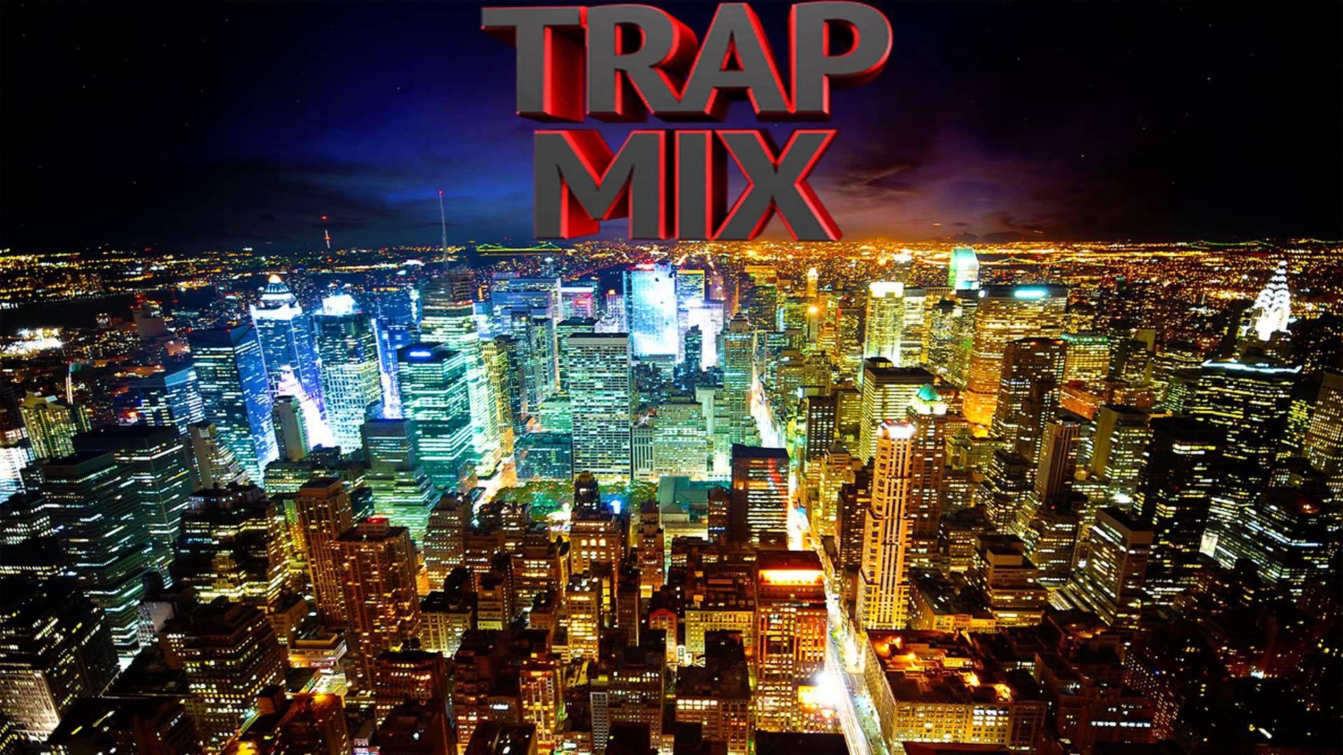 Top 10 Trap Music Remixes