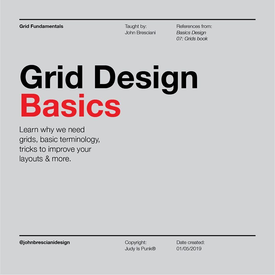Grid Design Basics Manipulating Type And Design Elements Around A Page Is A Skill Many Designers Crave Designers In Th Design Basics Grid Design Logo Design
