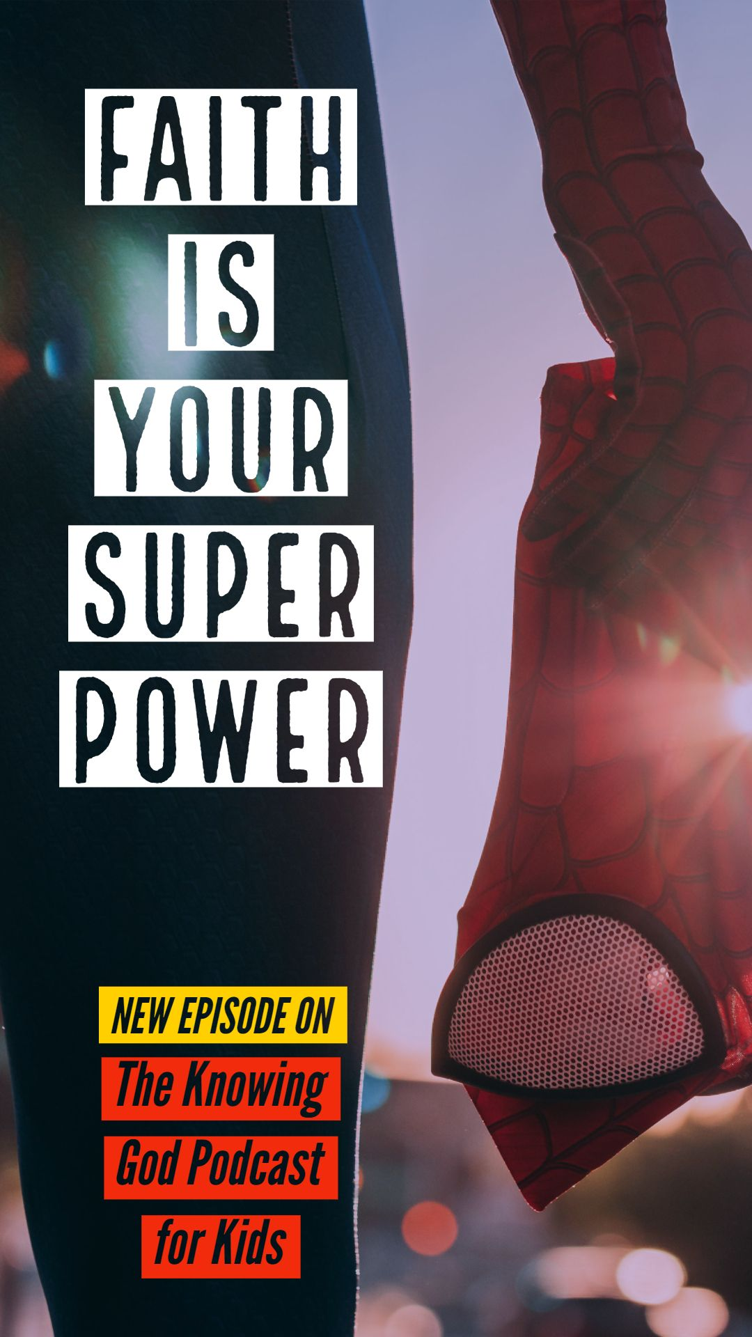 Faith Is Your Super Power Check Out Episode 34 On The