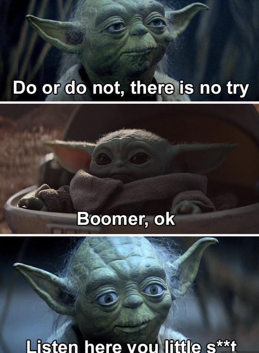 Boomer Ok R Babyyoda Baby Yoda Grogu Yoda Funny Yoda Meme Funny Star Wars Memes