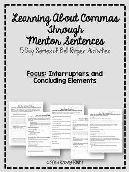teach students about where to place commas when a sentence contains interrupters and concluding elements through the use of mentor sentences from wonder