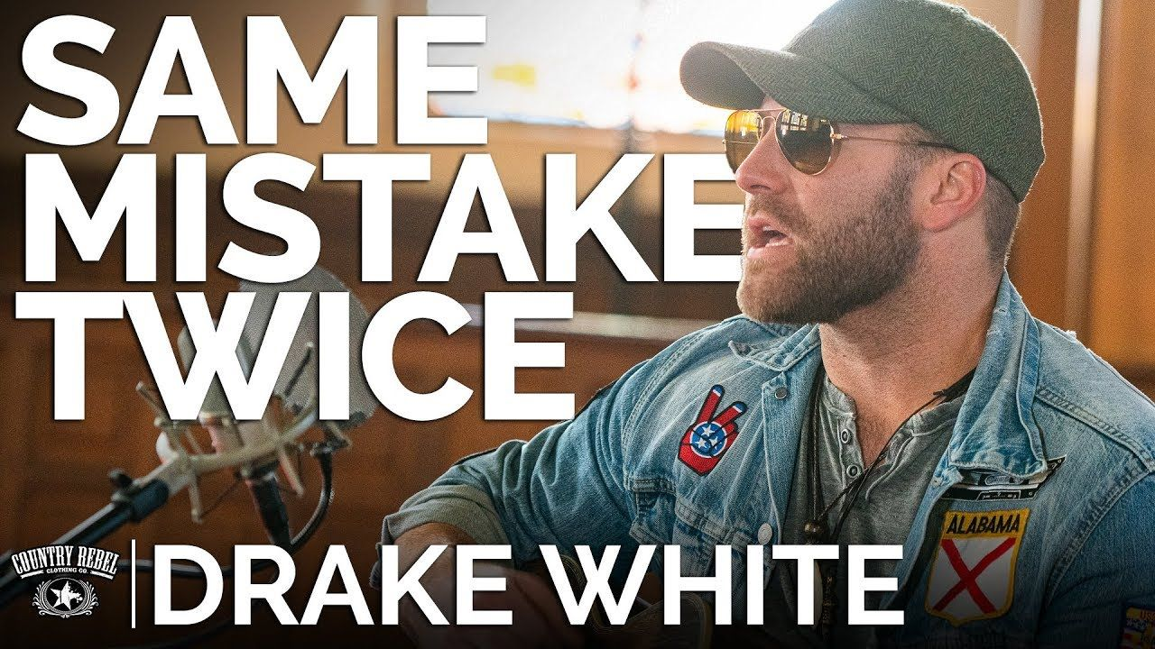 Drake White Same Mistake Twice Acoustic The Church Sessions