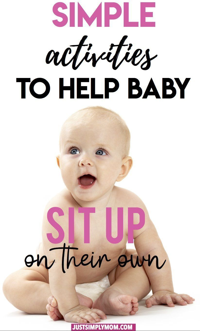 When Can Your Baby Sit Up And How To Help Them Sit Up On Their Own Helping Baby Sit Up Helping Baby Sit Teaching Babies