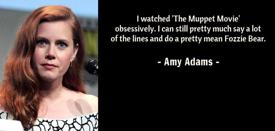 Quotes By Amy Adams Celebration Quotes Quotes The Muppet Movie