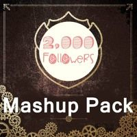 Mashup Pack Special Tomorrowland Part 3 (Tracklist & Download In