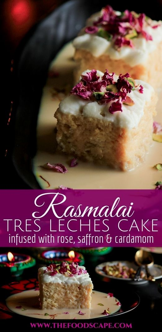Rasmalai Tres Leches Cake, inspired from the classic Indian dessert Rasmalai, is a Tres Leches Cake  #kartoffelrosenrezept