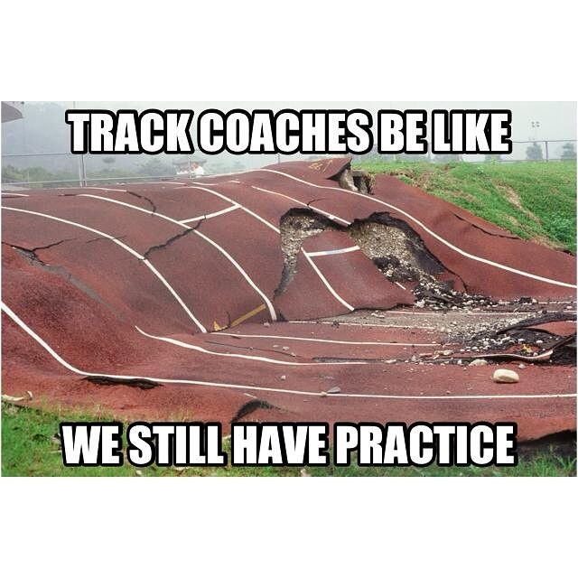 24 Pictures That Will Make Way Too Much Sense To Runners Track Quotes Coaches Be Like Cross Country Memes