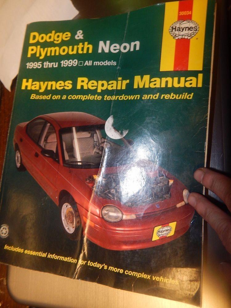 Haynes Dodge Plymouth Neon 1995 1999 Repair Manual Book Repair Manuals Automotive Repair Repair