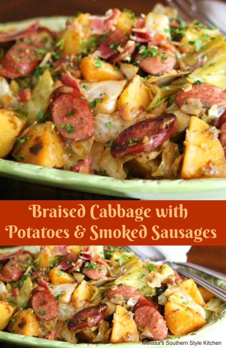 Braised Cabbage With Potatoes And Smoked Sausages - melissassouthernstylekitchen.com