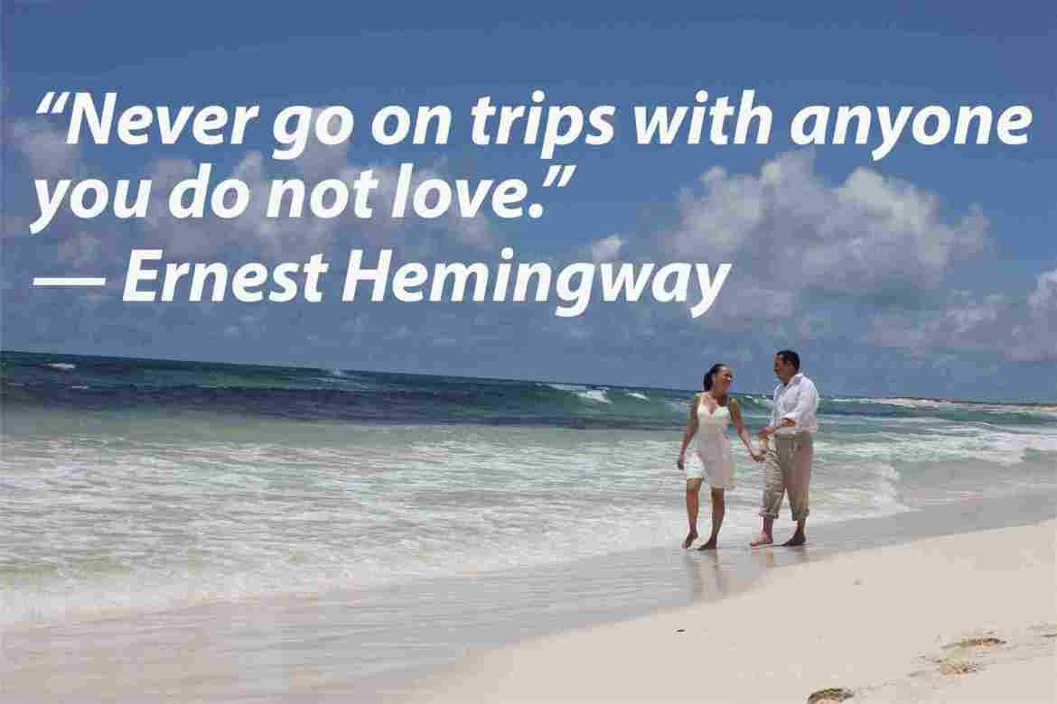 Ernest Hemingway Travel Quote Thoughts To Ponder Pinterest