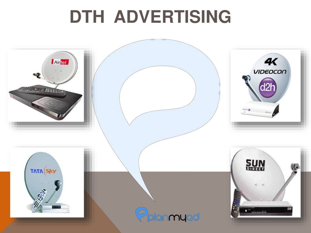 DTH ADVERTISING FROM PLANMYAD.COM by Planmyad Ooh via slideshare #dth #outdooradvertising #oohmedia